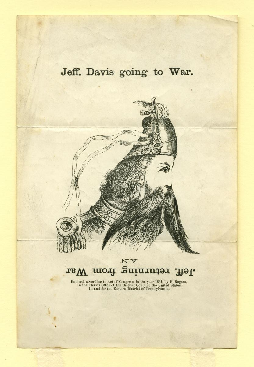 """Jeff. Davis going to War."" right-side up, depicting Jefferson Davis as a (weird-looking) man with a moustache."