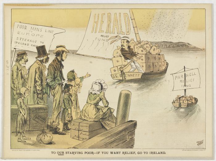 "Cartoon ""To Our Starving Poor--If You Want Relief, Go to Ireland,"" showing sad American paupers watching ships labeled ""Herald Relief Fund"" and ""Parnell Relief Fund"" sailing away from docks"