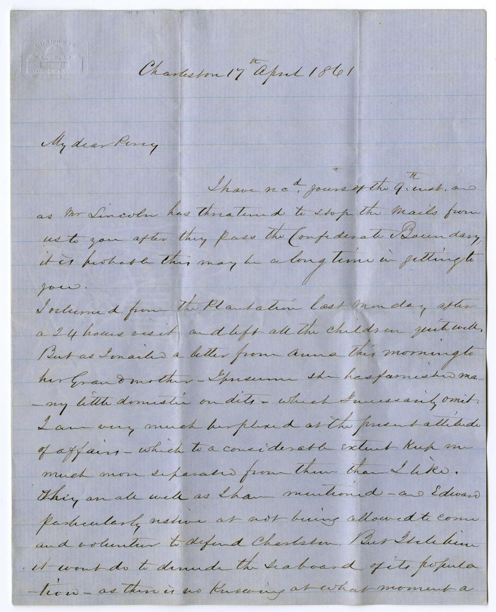 One of the documents in the Preserving American Freedom Project: Letter from Thomas Drayton to Percival Drayton, April 17, 1861