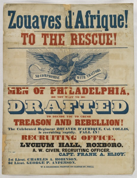 Recruitment poster for a Zouave regiment in Philadelphia.